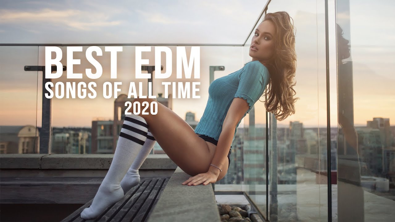 Most popular edm songs of all time